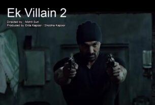 Ek Villain 2